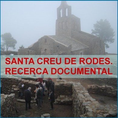 Santa Creu de Rodes. Recerca documental